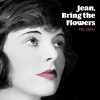 Pale Lights – Jean, Bring the Flowers EP